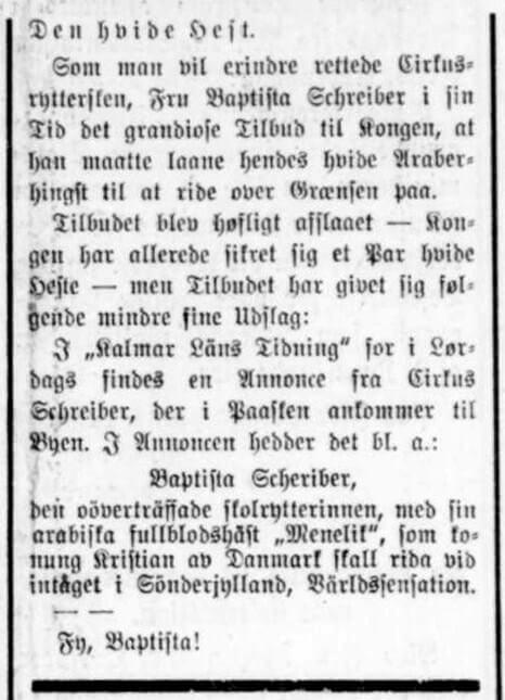 Kalmar Läns Tidning fortæller, at Baptista Schreibers hest Menelik skal anvendes af kongen ved grænseridtet.